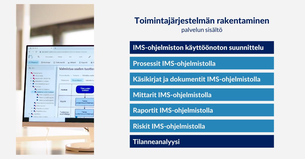 Toimintajärjestelmän rakentaminen IMS-ohjelmiston käyttöönotto, palvelun sisältö, Arter Oy