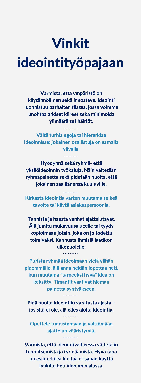 Vinkit ideointityöpajaan, Luovuuskoulu Hanna Ahtola Arter Oy
