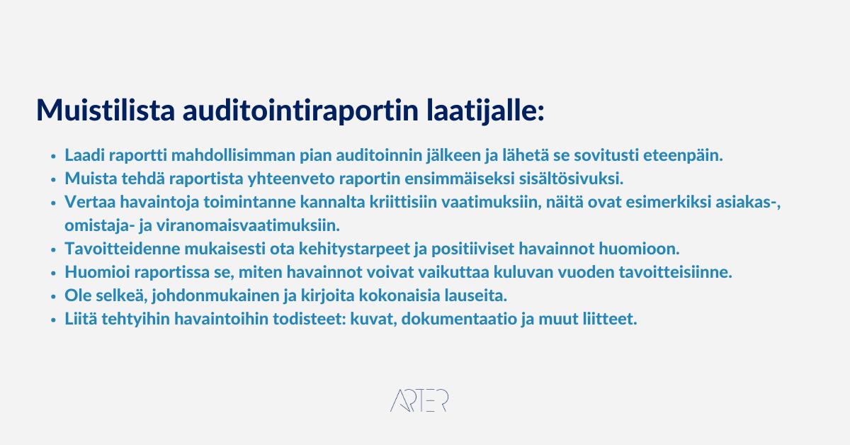Muistilista auditointiraportin laatijalle, Arter Oy, auditointiraportti