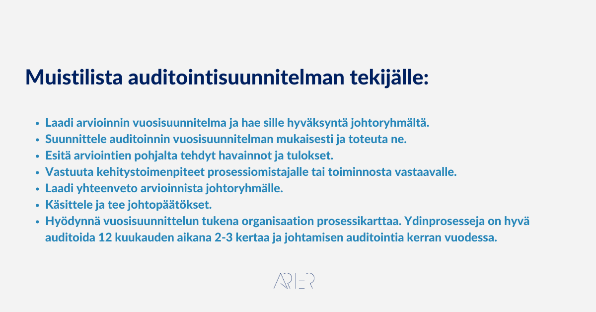 Muistilista auditointisuunnitelman tekijälle, Arter Oy, auditointisuunnitelma