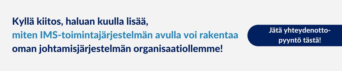 Yhteydenottopyyntö, IMS johtamisjärjestelmänä, Arter Oy