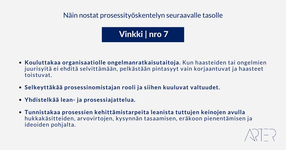 Näin nostat prosessityöskentelyn seuraavalle tasolle: Vinkki 7: Prosessityön jatkokehittäminen